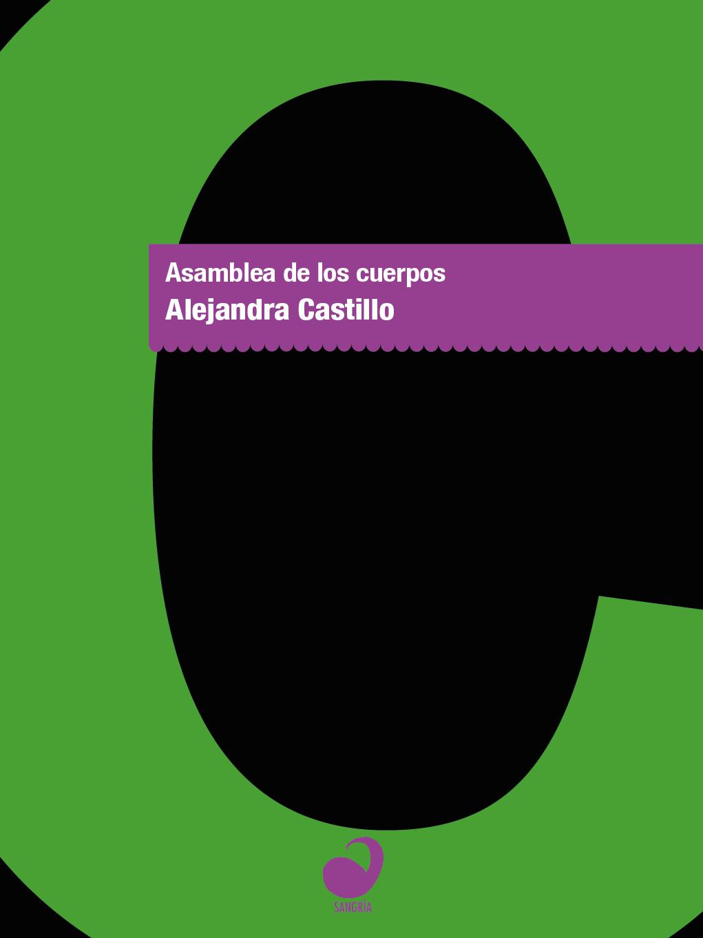 Asamblea de los cuerpos – Alejandra Castillo – Sangría – Portada